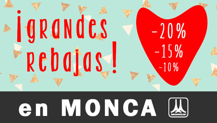 Rebajas en Monca